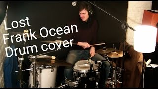 Frank Ocean - Lost - Official Drum Cover/Remix  - Lucian
