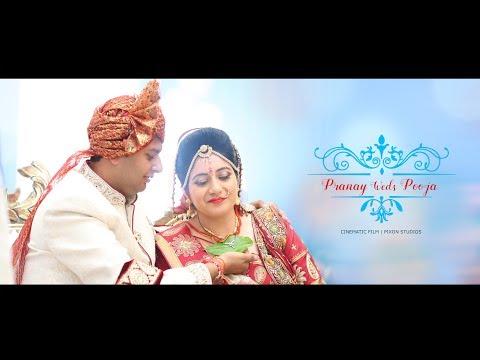 Wedding Cinematic Film (Part 2): Pranay & Pooja   PIXON STUDIOS