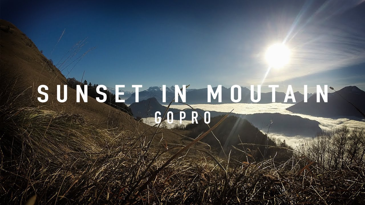 Sunset in mountain gopro youtube - Photo coucher de soleil montagne ...