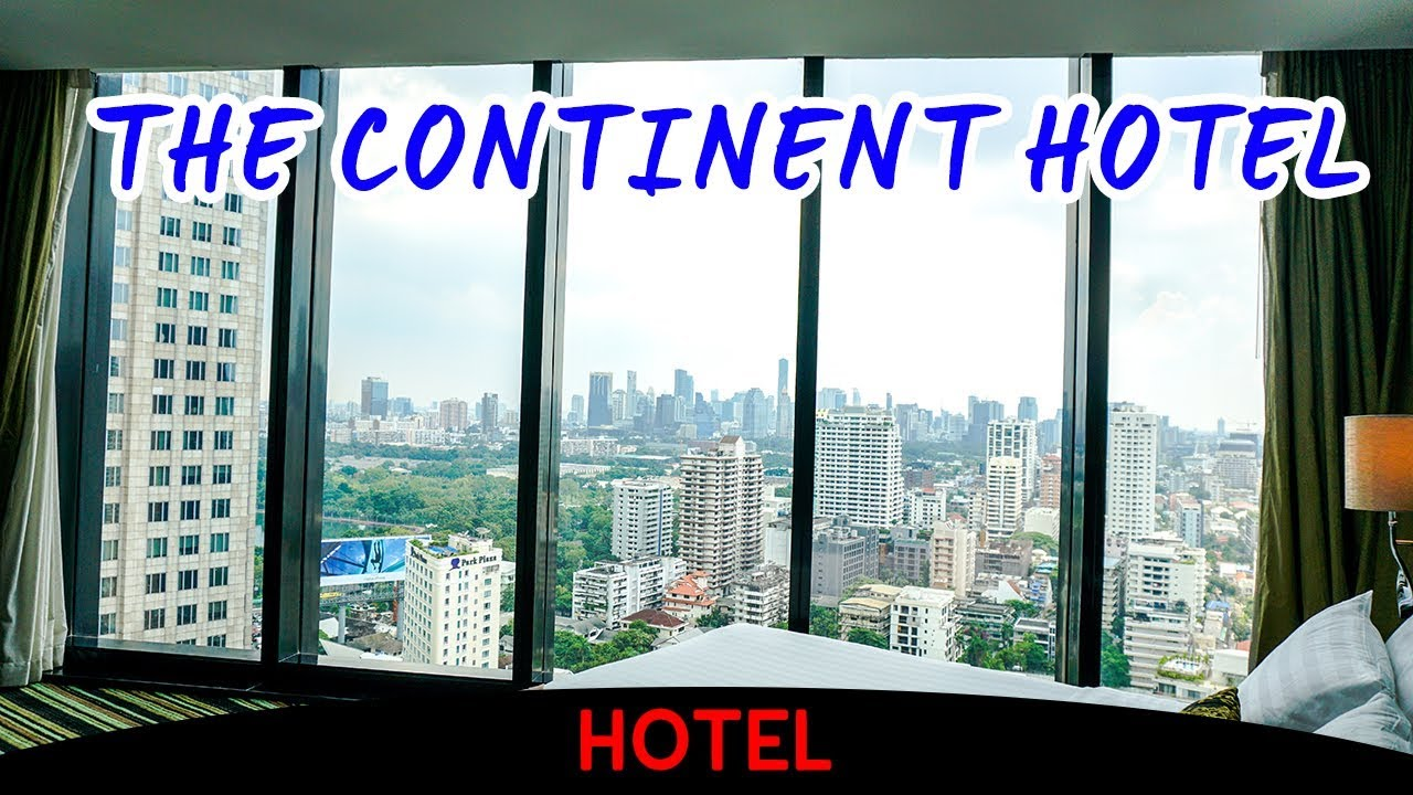 The Continent Hotel (Video Hotel Tour)