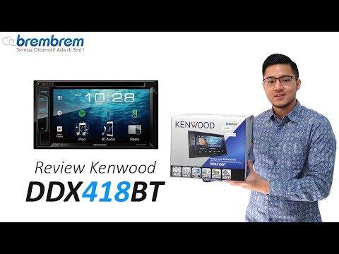Headunit Murah Tapi Ga Murahan! Review Kenwood DDX418BT | Brembrem.com
