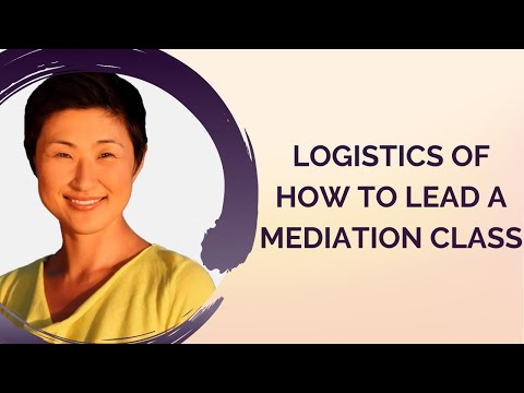 The Logistics of How to Lead a Meditation Class   Suraflow.org