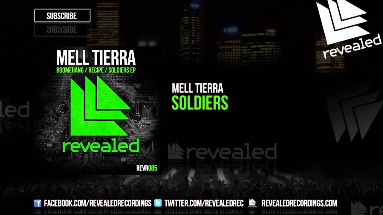 Mell Tierra - Soldiers [3/3] [OUT NOW!]