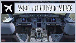 Como Atualizar o Airac no Airbus da Aerosoft