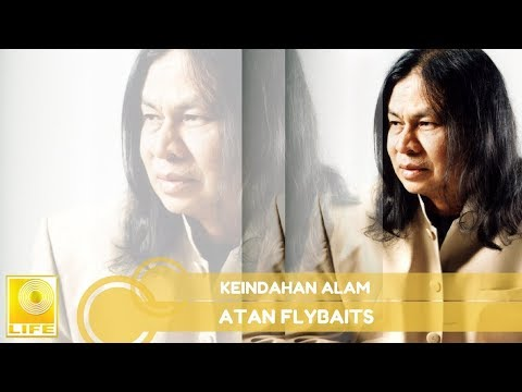Atan Flybaits - Keindahan Alam (Official Audio)