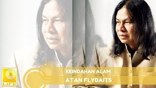 Atan Flybaits Keindahan Alam Audio.mp3