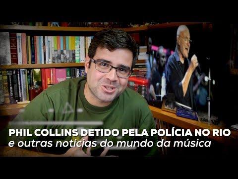 Phil Collins detido pela polícia no Rio | Notícias | Alta Fidelidade