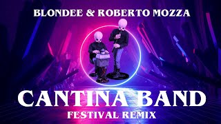 Cantina Band (Blondee & Roberto Mozza Remix)