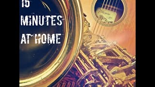 Time Lapse *15 Minutes at Home* FREE DOWNLOADS