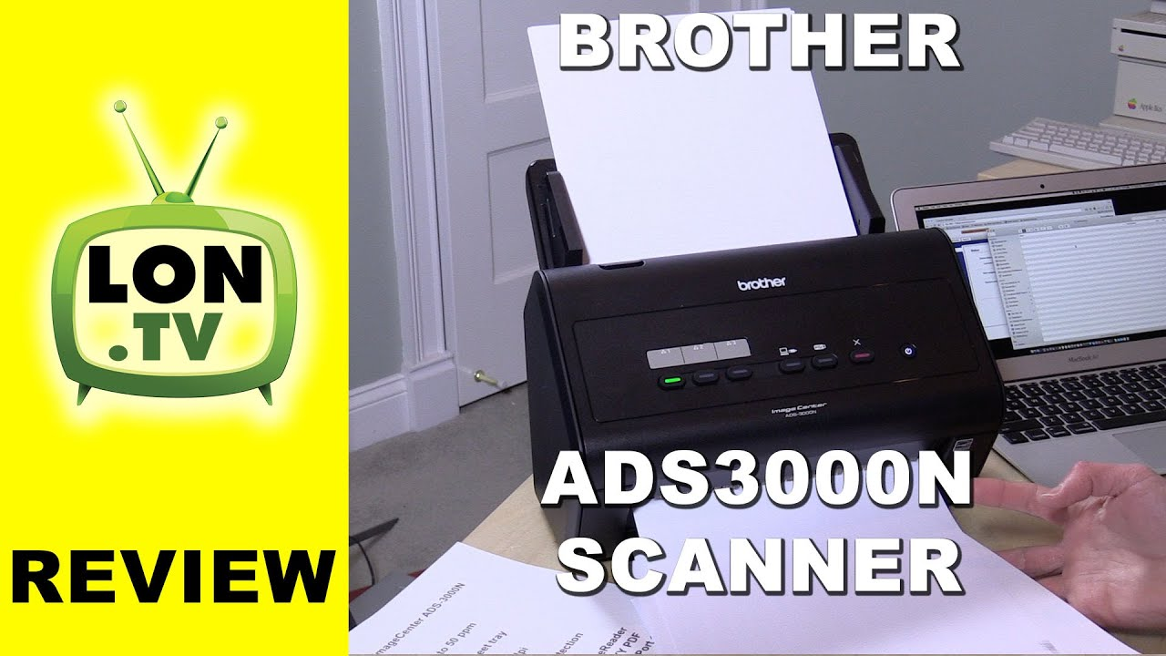 brother ads 3000n high speed document scanner review and how to