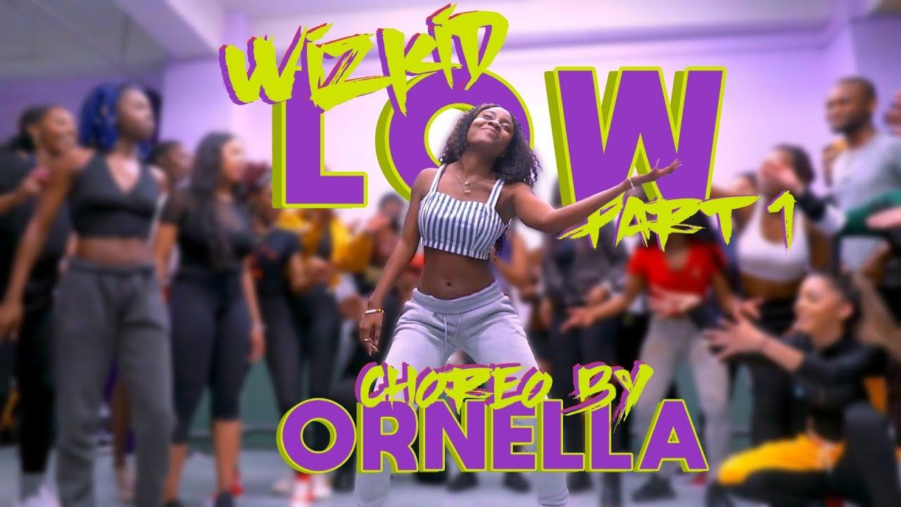 Download LARRY GAAGA x WIZKID - Low | Ornella Nella Choreography