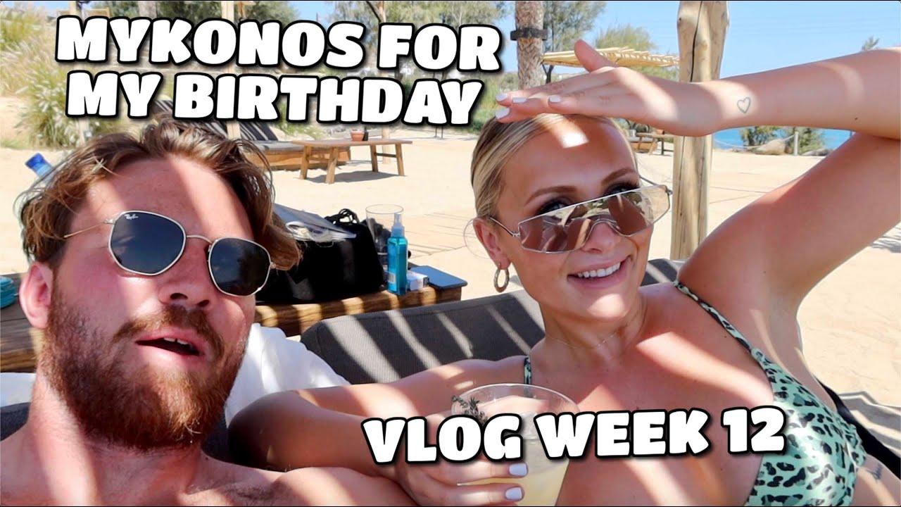 VLOG WEEK 12 | BIRTHDAY TRIP TO MYKONOS