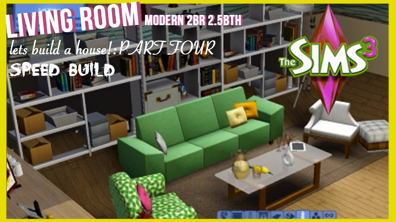 The Sims 3- Speed Build -Modern Style Home | PART 4 ...
