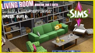 The Sims 3- Speed Build -modern Style Home | Part 4 | Living Room