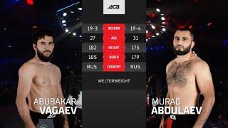 ACA 118: Абубакар Вагаев vs. Мурад Абдулаев | Abubakar Vagaev vs. Murad Abdulaev