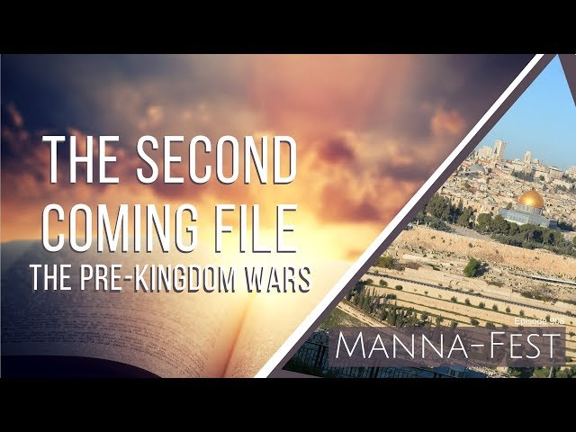 Evangelist Perry Stone:  The Second Coming File - The Pre-Kingdom Wars