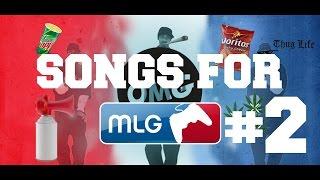 TOP 10 SONGS FOR MLG EDIT!! #2