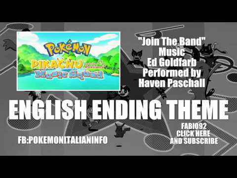 Pikachu and the Pokémon Music Squad - English Ending Theme [Join the Band] HD