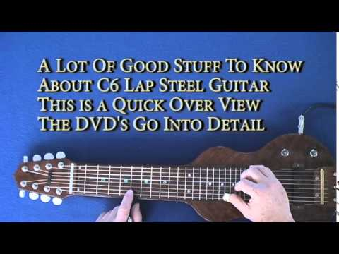 A Lot Of Good Stuff To Know About C6 Lap Steel Guitar Lesson