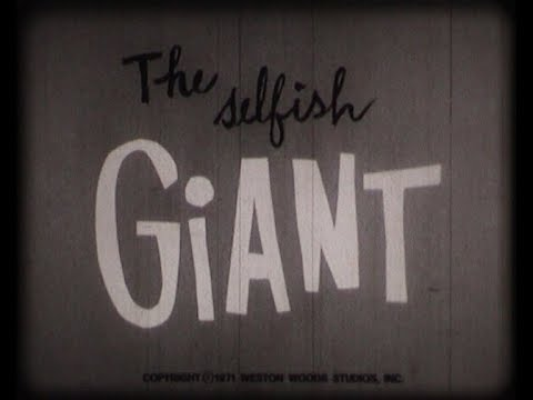 The Selfish Giant ~ Fairy Tale - Story For Children By Oscar Wilde