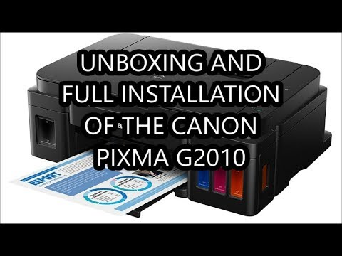 Unboxing And Full Installation Of CANON PIXMA G2010