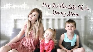Day In The Life Of A Young Mom Of TWO! | Pregnant At 16
