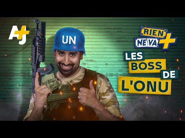 QUI CONTRÔLE L'ONU ? | RIEN NE VA +