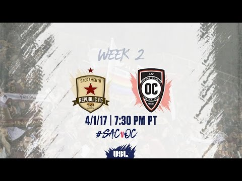 USL LIVE - Sacramento Republic FC vs Orange County SC 4/1/17