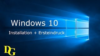 Windows 8.1 Upgrade auf Windows 10 - Erste Eindrücke und Installation