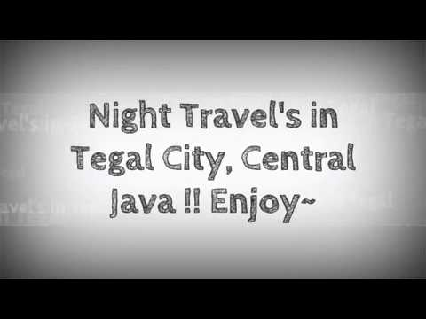 Night Travel's in Tegal City, Central Java Indonesia