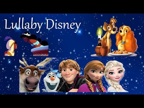 DISNEY SWEET LULLABY FOR KIDS - Sweetest way to make you children sleep. Most romantic moments.