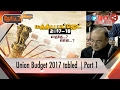 Nerpada Pesu: Union Budget 2017 tabled | Part 1 |  01/02/2016