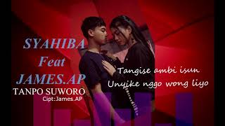 Gambar cover Syahiba Saufa Ft. James - Tanpo Suworo (Official Lyric)