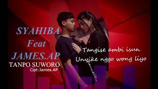 Download Syahiba Saufa Ft. James - Tanpo Suworo (Official Lyric)
