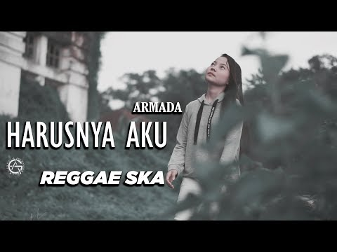 HARUSNYA AKU - Reggae Ska Version By Jovita Aurel