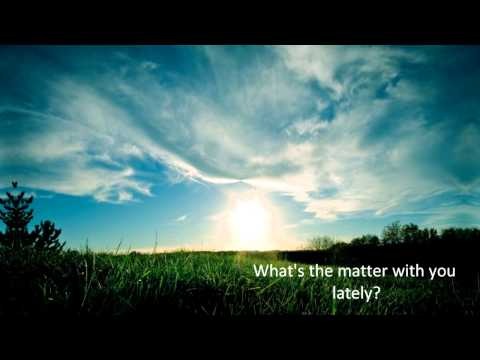 Milo Greene - What's The Matter [ Lyrics on Screen ]