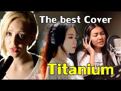 """The best cover """"Titanium"""" (Mix Madilyn Bailey,J.Fla,Gam Wichayanee)"""