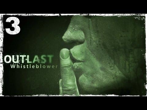 Смотреть прохождение игры [PS4] Outlast Whistleblower DLC. #3: Из психушки в тюрьму.