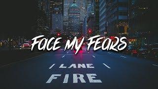 3B - Face My Fears (Lyrics) ft. Gee+Yuhh