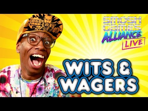 WITS & WAGERS W/ SMOSH GAMES LIVE!