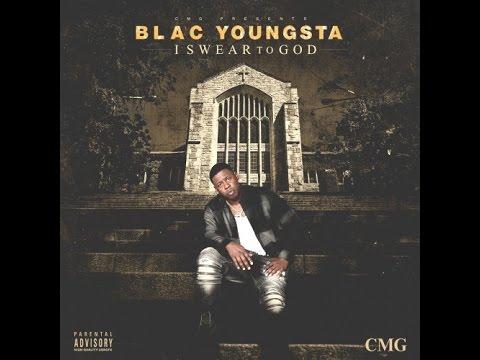 Blac Youngsta - I Swear To God [I Swear To God]