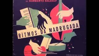 Conjunto Melódico de Norberto Baldauf - Ritmos da Madrugada