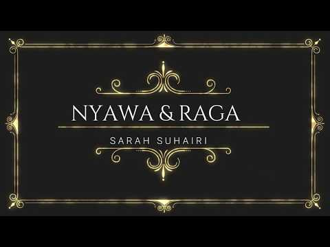 Free Download Sarah Suhairi Nyawa & Raga Eng Sub Lyrics Mp3 dan Mp4