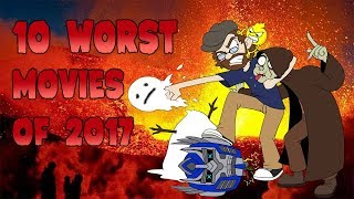 Thorgi's 10 Worst Movies of 2017