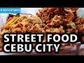Deep Fried Street Food Cebu City, Philippines S3, Vlog #105