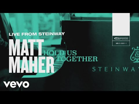 Matt Maher - Hold Us Together (Live from Steinway)