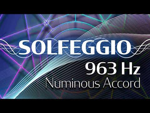 Solfeggio Harmonics - Numinous Accord 963...