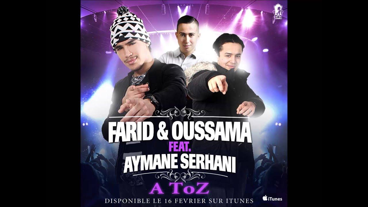 Farid & Oussama feat Aymane Serhani A Toz (Single OFFICIEL)