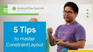 5 Tips to Master ConstraintLayout