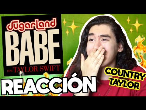 Sugarland - Babe (feat. Taylor Swift) | REACCIÓN